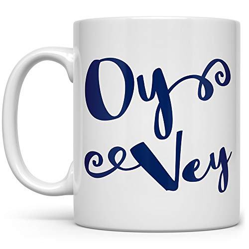 Oy Vey Coffee Mug, Hanukkah Gift Mug, Funny Jewish Mug, Gift for Jewish Mother Women Friend