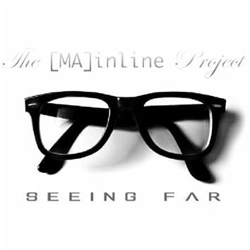 Seeing Far