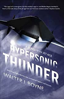 Hypersonic Thunder: A Novel of the Jet Age (Novels of the Jet Age) (English Edition)