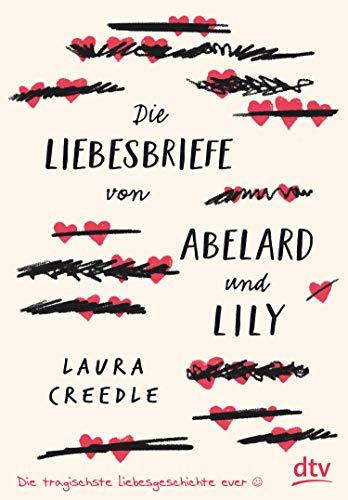 Die Liebesbriefe von Abelard und Lily
