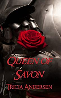 Queen of Savon by [Tricia Andersen]