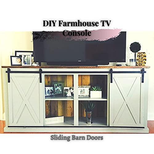 DIY Farmhouse TV Console: Sliding Barn Doors (English Edition)