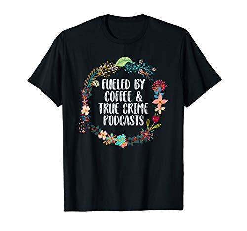 True Crime Podcast T-Shirt