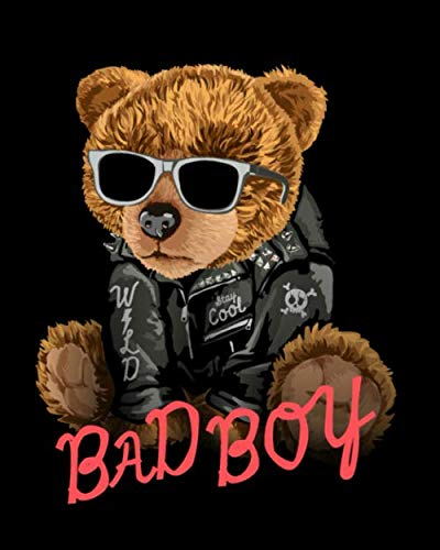 Bad boy: Teddy bear Notebook - Journal For Teddy bear Unique Special Birthday Gift Idea