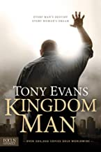 Kingdom Man: Every Man's Destiny, Every Woman's Dream PDF