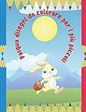 Pasqua disegni da colorare per i più piccoli: Libro da colorare speciale 8,5 x 11 pollici 'PASQUA' per bambini dai 2 anni in su.
