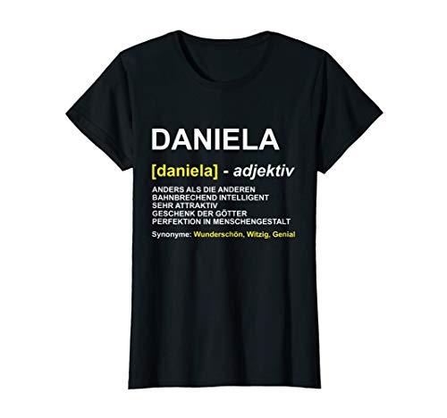 Damen T-Shirt Daniela   Vorname Geschenk   Name Witz Spruch T-Shirt