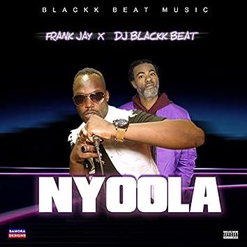 Nyoola (feat. DJ Blackk Beat)