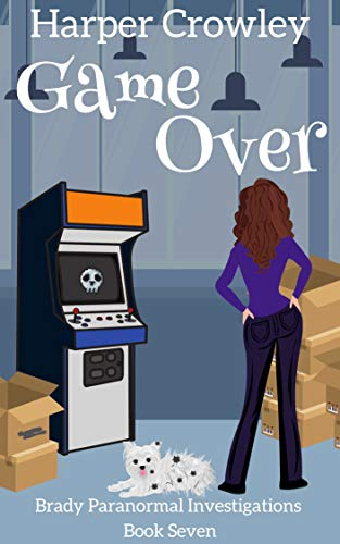Game Over (Brady Paranormal Investigations Book 7) (English Edition)