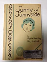Sunny of Sunnyside: a Juvenile Operetta in Two Acts