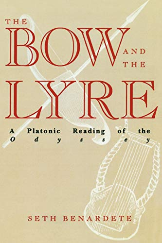 The Bow and the Lyre: A Platonic Reading of the Odyssey