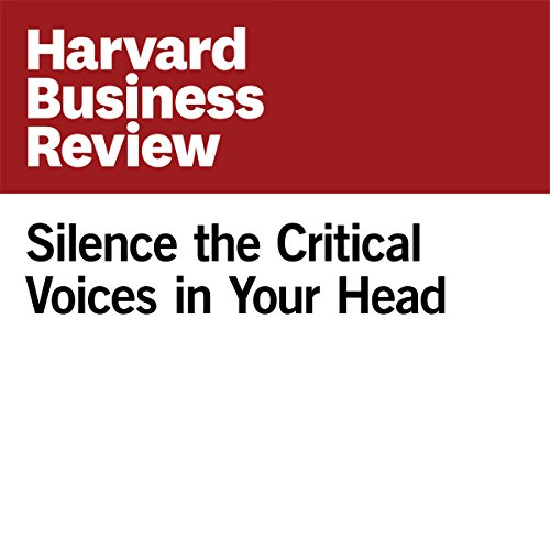Silence the Critical Voices in Your Head audiobook cover art