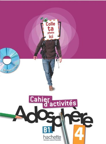 Adosphere 4 - Cahier d´activites + CD-rom: Vol. 4