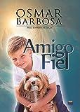 Amigo fiel (Portuguese Edition)