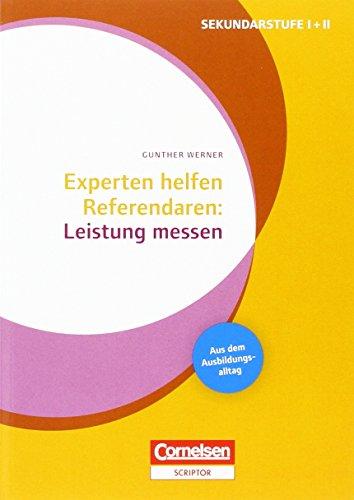 Experten helfen Referendaren: Unterricht gestalten und Leistung messen: 16308-3 und 03941-8 im Paket