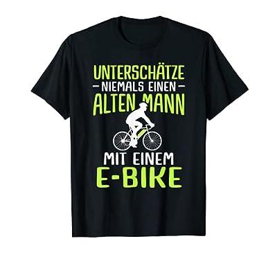 Lustiger Radfahrer Spruch Radsportler Alter Mann E-Bike T-Shirt