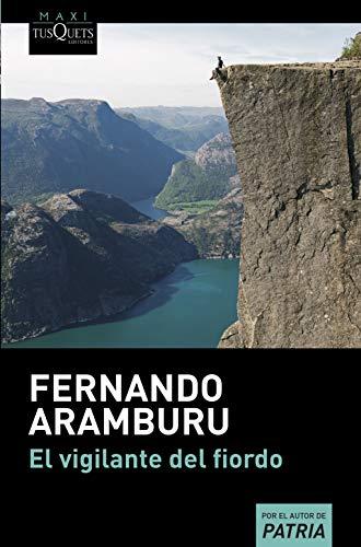 Aramburu, F: Vigilante del fiordo