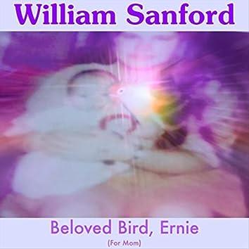 Beloved Bird, Ernie