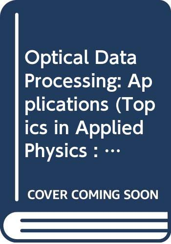 Compare Textbook Prices for Optical Data Processing: Applications Topics in Applied Physics : Vol. 23  ISBN 9780387084534 by Casasent, D.