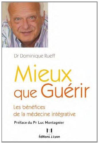 Mieux que guérir : Les bénéfices de la médecine intégrative