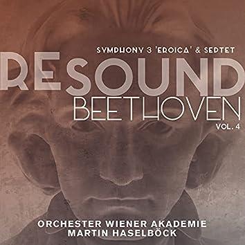 "Beethoven: Symphony No. 3 ""Eroica"" & Septet (Resound Collection, Vol. 4)"