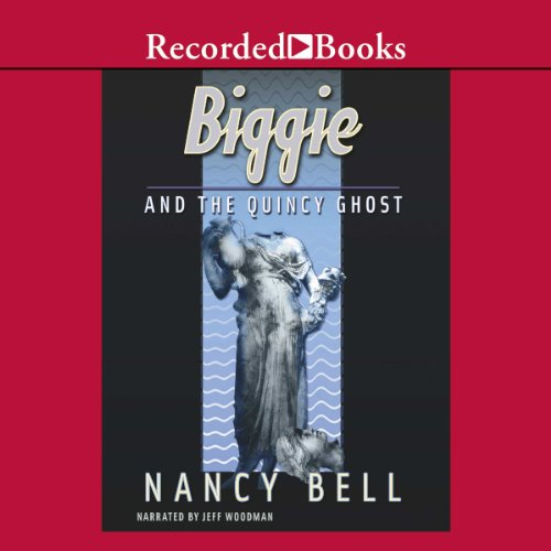 Biggie and the Quincy Ghost audiobook cover art