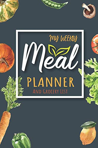 My Weekly Meal Planner: 52 Week Food Planner With Track Plan...