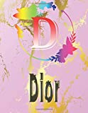 Dior: Personalized Name Sketchbook.Monogram Initial Letter D  Journal. Dior Cute Sketchbook on Pink Marble Cover , Blank Paper 8.5 x 11 ,Great For ... Sketching, Crayon Coloring and colored pencil