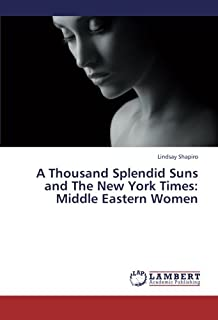 A Thousand Splendid Suns and the New York Times: Middle Eastern Women