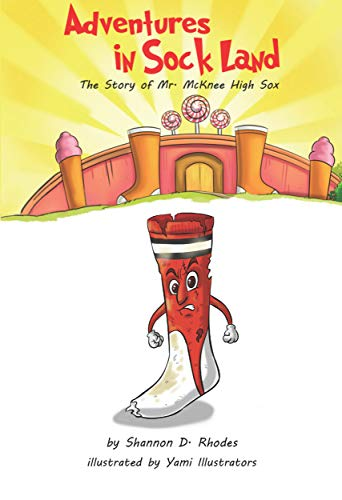 The Story of Mr. McKnee High Sox (Adventures in Sock Land Book 1) (English Edition)