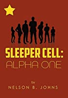 Sleeper Cell: Alpha One