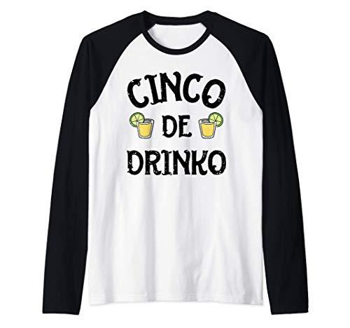 Cinco de Drinko Mayo Mexican Men Women Drinking Tequila Lime Camiseta Manga Raglan