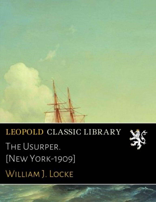 ゲインセイ透明に通行料金The Usurper. [New York-1909]