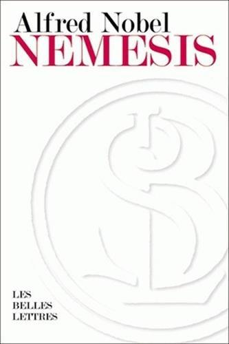 Nemesis (Romans, Essais, Poesie, Documents)