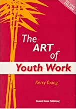 The Art of Youth Work by Kerry Young (2006-05-15)