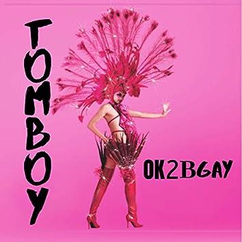 OK2BGAY (It's Ok to Be Gay)