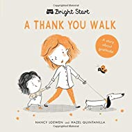 A Thank You Walk: A story about gratitude (Bright Start)