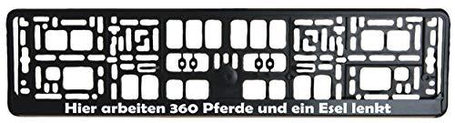 Zwarte kentekenplaathouder - Hier werken 360 paarden en een ezel stuurt opdruk in witte kentekenversterker - kentekenplaathouder - kentekenplaat - houder