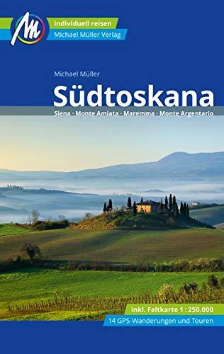 Südtoskana Reiseführer Michael Müller Verlag: Siena - Monte Amiata - Maremma - Monte Argentario