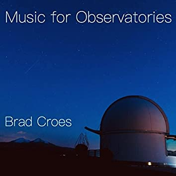 Music for Observatories