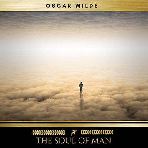 The Soul of Man                   By:                                                                                                                                 Oscar Wilde                               Narrated by:                                                                                                                                 Josh Smith                      Length: 2 hrs     Not rated yet     Overall 0.0