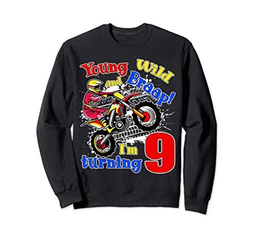 Young, Wild and Braap! I'm Turning 9 Boy Motocross Birthday Sudadera
