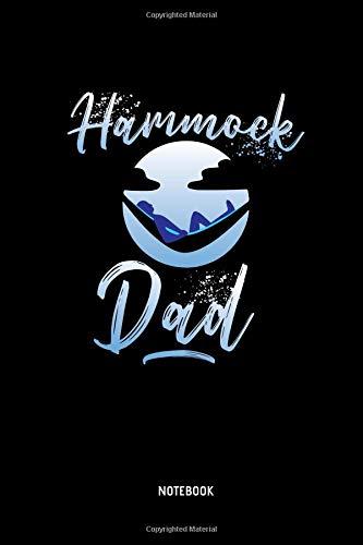 Hammock Dad - Notebook: Lined Hammock Notebook / Journal. Great Hammock Accessories & Novelty Gift Idea for all Hammock & Camping Lover.