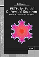 PETSc for Partial Differential Equations: Numerical Solutions in C and Python