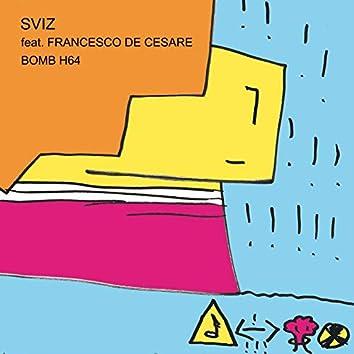 Bomb H64 (feat. Francesco De Cesare)