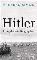 Hitler: Eine globale Biographie