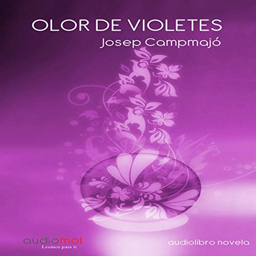 Olor de violetes [Smell of Violets] (Audiolibro en Catalán) cover art