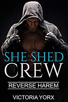 She Shed Crew (Reverse Harem Story Collection Book 4) Review
