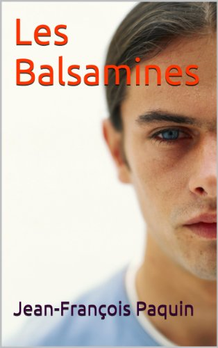 Les Balsamines (French Edition)