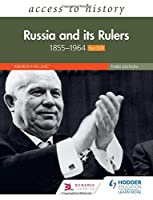 Access to History: Russia and its Rulers 1855-1964 for OCR, Third Edition